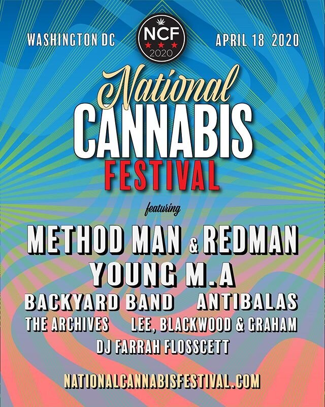 The #NCF2020 lineup is a vibe. 🔮🔥 Join @MethodManOfficial & @Redmangilla, @YoungMA, @BackyardBand, @Antibalas and all our BEST BUDS! Saturday, April 18 in Washington DC! Tickets in bio!⠀ ⠀ #NationalCannabisFestival #LegalizeIt #CannabisCulture #WeedLife #420